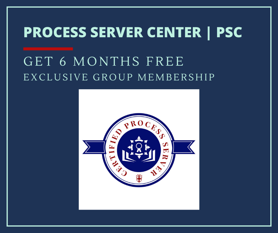Get 6 months free exclusive group membership for process servers