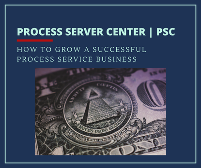 How to Grow a successful process service business, image of money