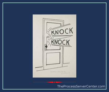 A door on which a process server knocks to serve legal documents