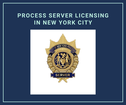 Process server licensing in New York City; a badge of a New York process server