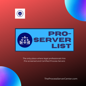 PROServer LIST is the only place where legal professional hire pre-screened and certified process servers