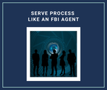 Serve Process Like an FBI Agent is a program for process servers administered by the Process Server Center